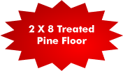 2X8 Treated Pine Floor