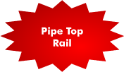 Pipe Top Rail