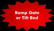 Ramp Gate Tilt Bed