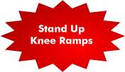 Stand up Knee Ramps